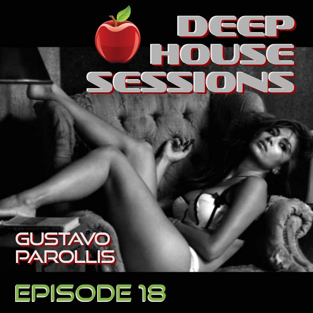 Download Gustavo Parollis - Deep House Sessions Ep 18