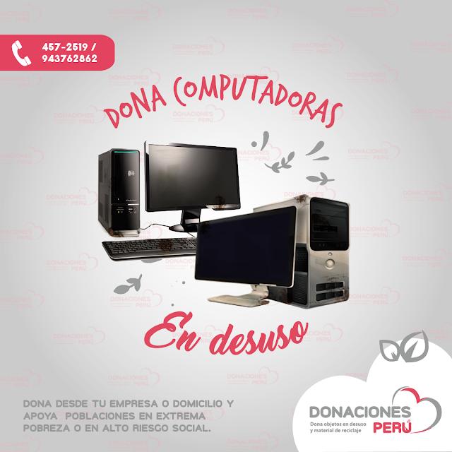Dona computadoras - reciclaje computadoras - dona y recicla - recicla y dona - donaciones peru