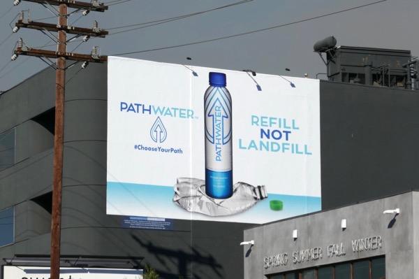 Pathwater bottle Refill not landfill billboard