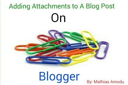 Adding Attachments to a Blog Post in Blogger