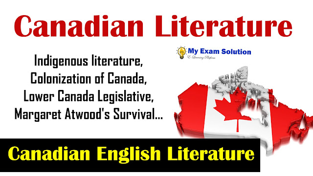 canadian literature english literature, post colonial literature, english literature in hindi, my exam solution, myexamsolution, canadian english literature, canadian literature summary