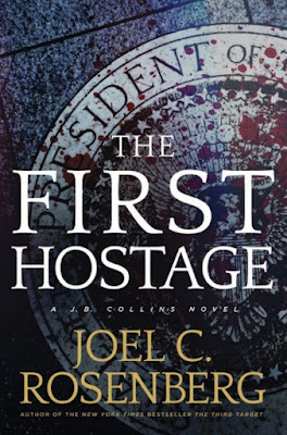 The First Hostage by Joel C. Rosenberg - book cover