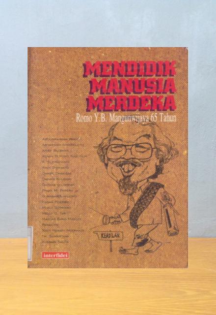 MENDIDIK MANUSIA MERDEKA, Th Sumartana