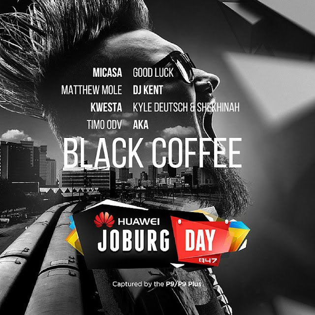 #HuaweiJoburgDay Announces #Nine Unmissable Acts @HuaweiZA @947 #Jozi