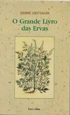 Livro - O Grande Livro das Ervas - Pierre Lieutaghi1