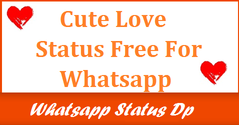 cute-love-status-for-whatsapp