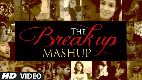 The Break Up MashUp - DJ Chetas (2014) Full Music Video Song Free Download And Watch Online at worldfree4u.com