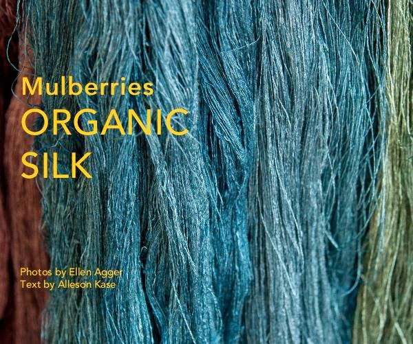 Mulberries ORGANIC SILK