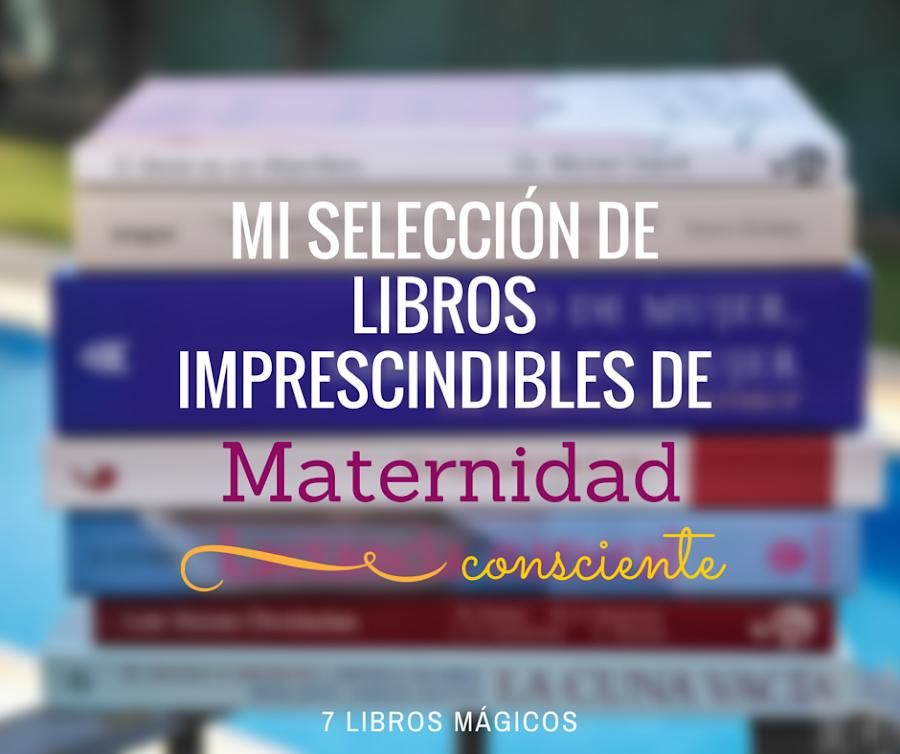 libros crianza maternidad consciente