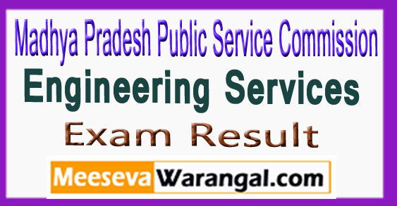 MPPSC Engg Services Exam Result Expected Cut Off marks 2017