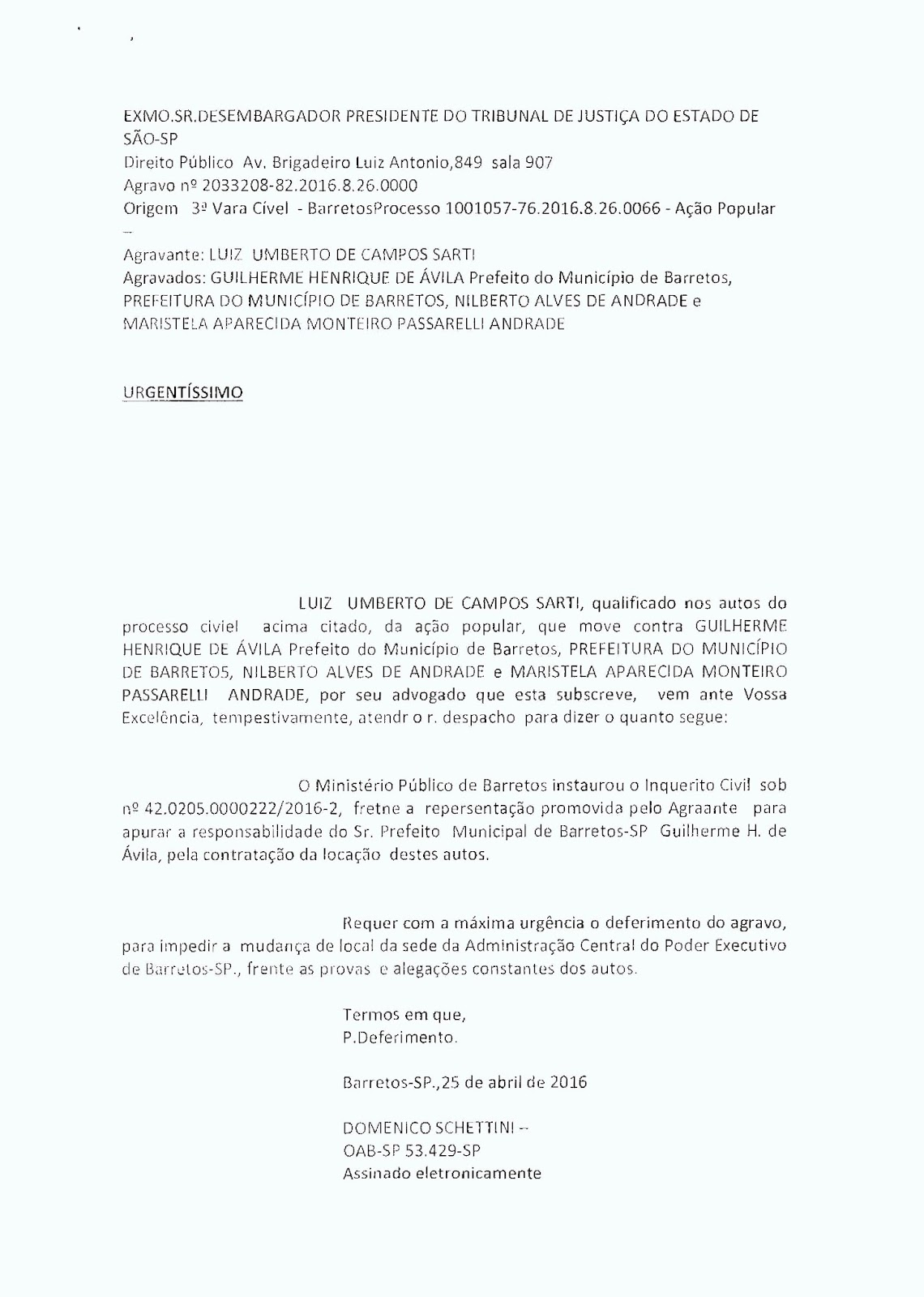 Vereador Kapetinha conseguiu abrir Ação Popular para apurar aluguel do prédio da CPFL sendo pago desde outubro-2015  sem a Prefeitura se mudar - Prefeito de Barretos pode ser afastado