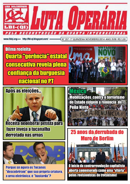 LEIA A EDIÇÃO DO JORNAL LUTA OPERÁRIA Nº 287, 1ª QUINZENA DE NOVEMBRO/2014
