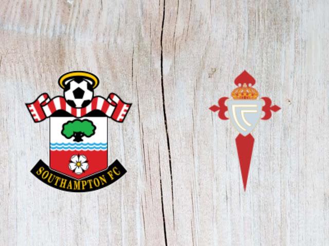 Watch Southampton vs Celta de Vigo - Highlights - 01 August 2018