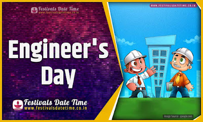 2024 Engineer's Day Date and Time, 2024 Engineer's Day Festival Schedule and Calendar