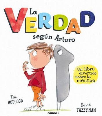 https://www.combeleditorial.com/es/libro/la-verdad-segun-arturo_978-84-9101-112-5