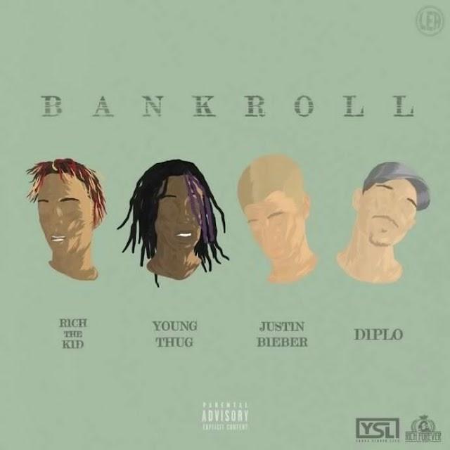 Diplo Ft. Justin Bieber, Young Thug & Rich The Kid - Bankroll