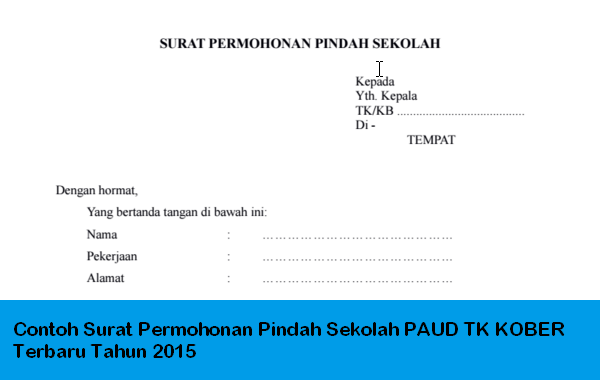 Contoh Surat Permohonan Pindah Sekolah PAUD TK KOBER Terbaru Tahun 2015