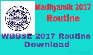 Madhyamik 2017 exam routine