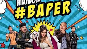 Download Film Indonesia Humor Baper 2016 Full Movie BluRay