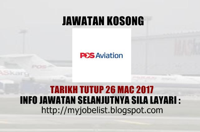 Jawatan Kosong Pos Aviation Sdn Bhd Mac 2017