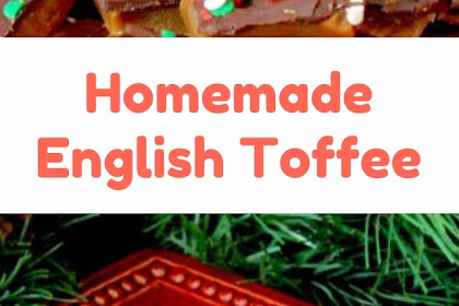 Homemade English Toffee #christmas #dessert