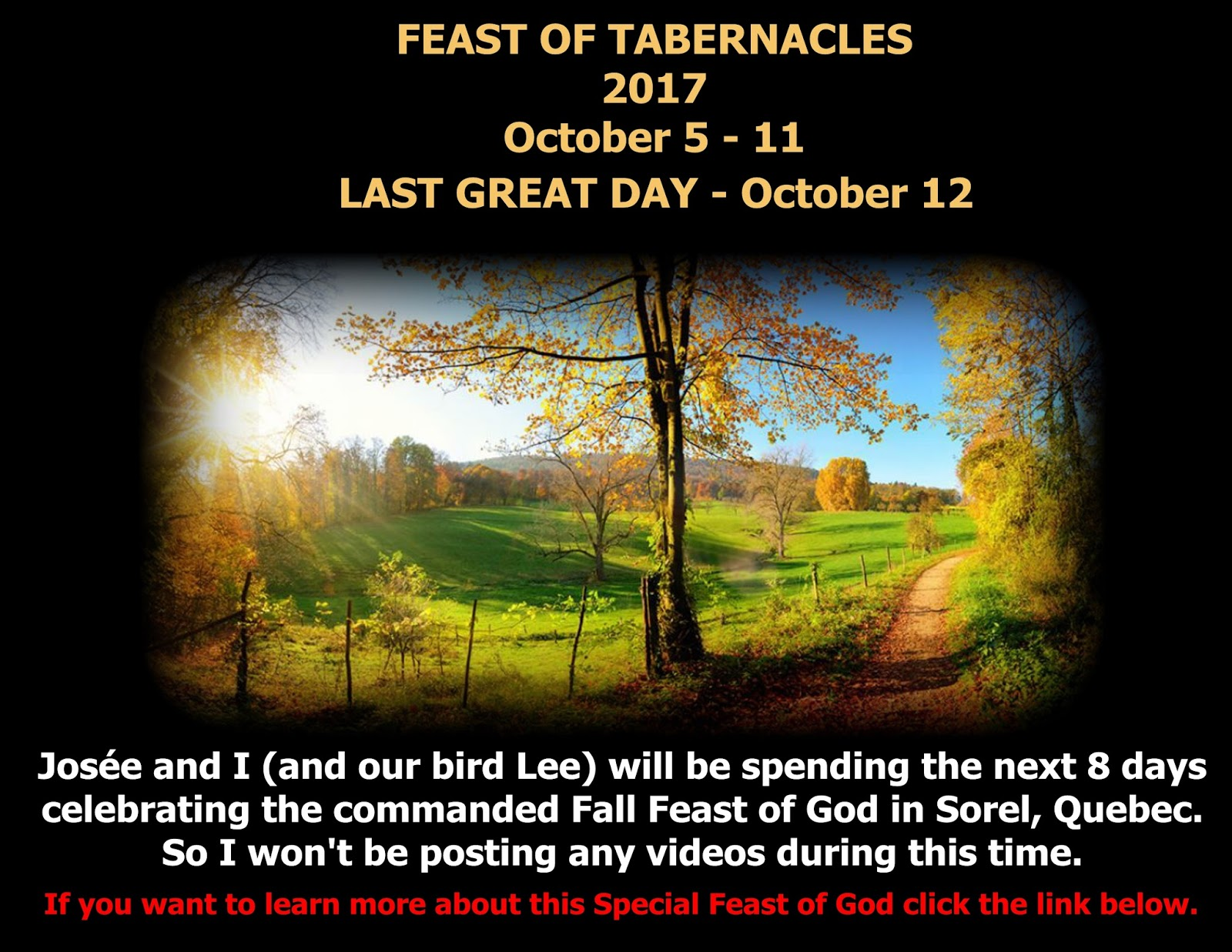 Feast of Tabernacles 2017 ( October 5 - 11) + The Last Great