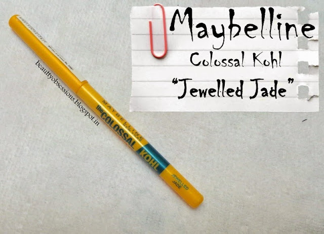 "Add Colours with The Maybelline Colossal Kohl ""Jewelled Jade"" ..!!"