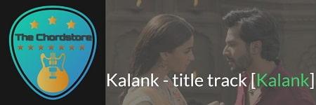 KALANK - title track Guitar Chords 2019 | [Arijit Singh]