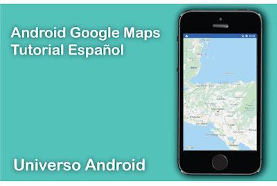 Como utilizar Google Maps  en Android