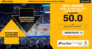 betfair supercuota Real Madrid gana Copa del Rey Basket 17 febrero 2019