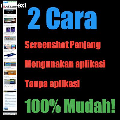 2 Cara screenshot panjang dan tanpa aplikasi semua hp android