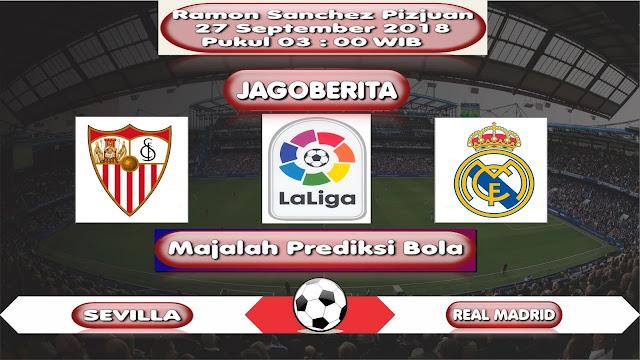 Prediksi Bola Sevilla vs Real Madrid 27 September 2018