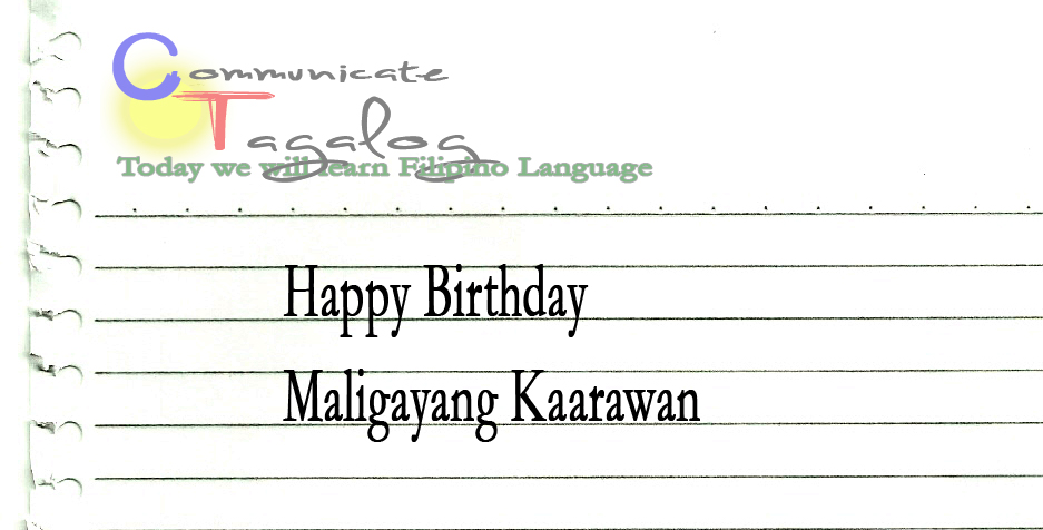 communicate tagalog ct lesson 41 how to say happy birthday in tagalog