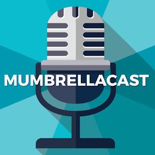 Mumbrellacast