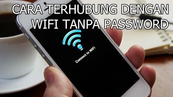 Cara Terhubung dengan Wifi Tanpa Tau Passwordnya
