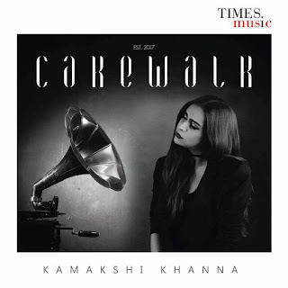 Singer/Songwriter Kamakshi Khanna debuts with her first album Cakewalk, Times Music