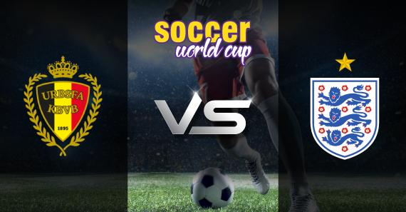 Belgium vs England soccer world cup Preview