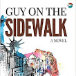 Book Review : Guy on the Sidewalk - A Novel