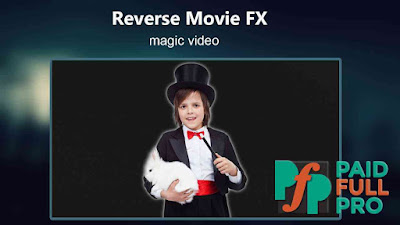 reverse movie fx pro apk