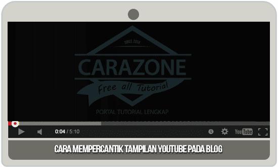 Cara Mempercantik Tampilan Youtube Pada Blog
