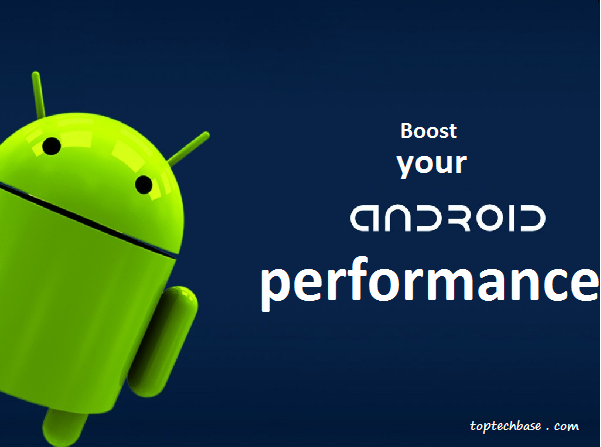 increase-android-performance