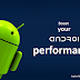 7 Ways To Increase The Performance Of Android Device