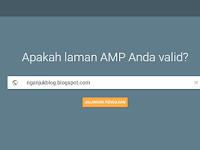 Cara Cek Template Blog Valid AMP dengan AMP Checker