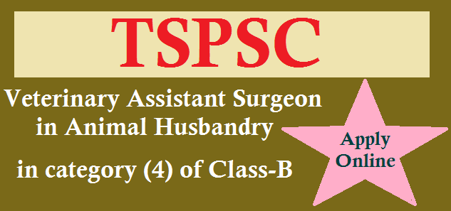 TS State, TS Jobs, TS Recruitment, TSPSC, TSPSC Recruitments, VAS Posts, Telangana Animal Husbandry Department