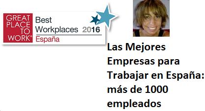 Las Mejores Empresas para Trabajar en España: más de 1000 empleados