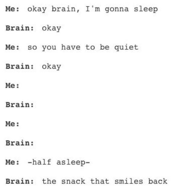 OK brain, I'm going to sleep.