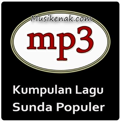 Kumpulan Lagu Sunda Mp3