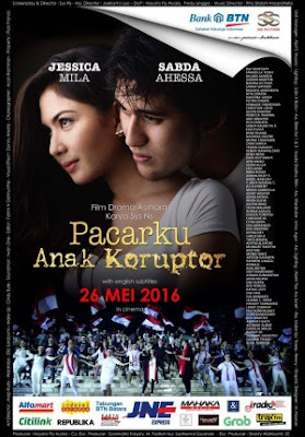Download Film Pacarku Anak Koruptor (2016) WEBDL Full Movie