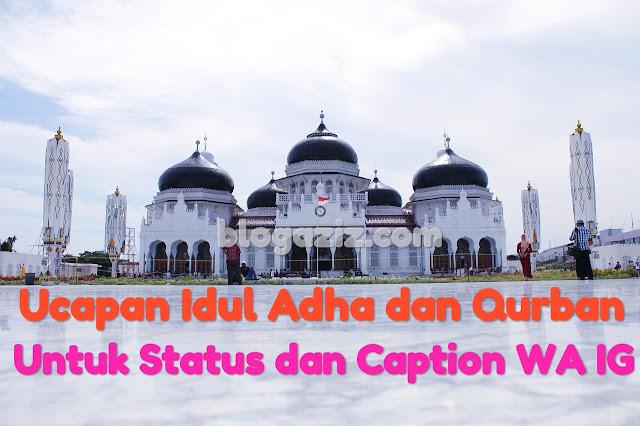 17+ Kata Ucapan Idul Adha (Qurban) Buat Status dan Caption Terbaru 2019