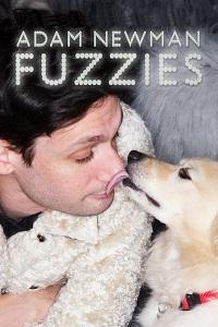 Watch Adam Newman: Fuzzies Online Free in HD